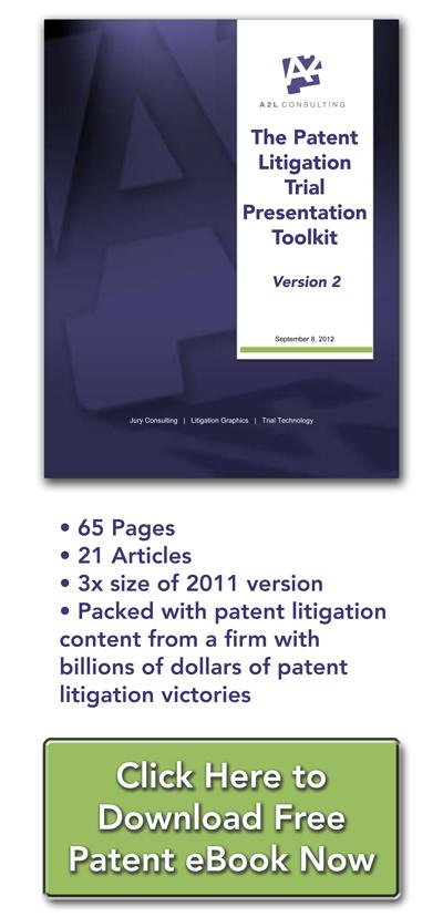 patent litigation trial presentation a2l consultants ebook