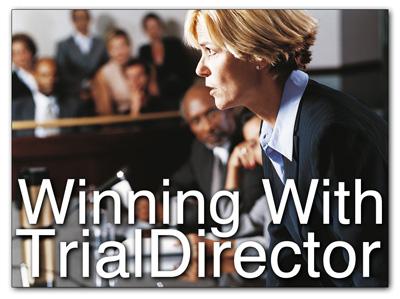 trial director technology presentation