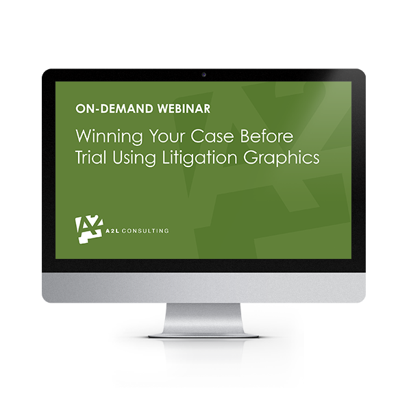 A2L Webinar-Winning with Litigation Graphics (1).png