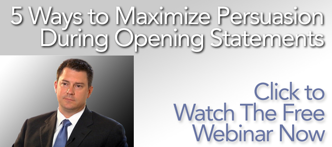 Maximize Persuasion During Opening Statements