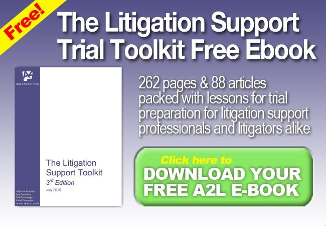 litigation support trial toolkit consultants a2l consulting