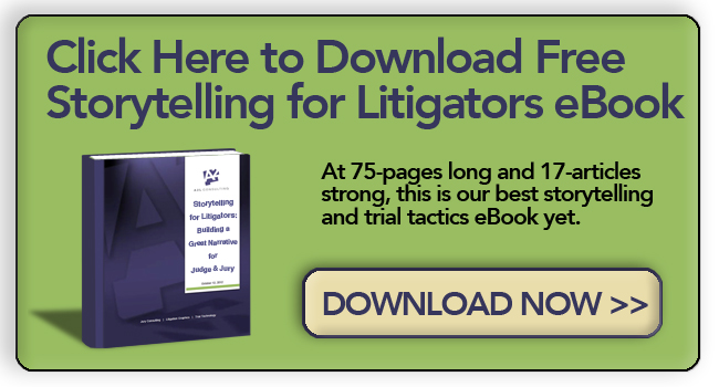 storytelling for lawyers litigators and litigation support courtroom narrative